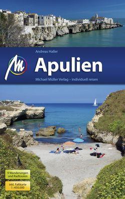 Apulien Reiseführer Michael Müller Verlag von Haller,  Andreas