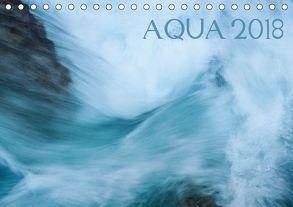 AQUA 2018 (Tischkalender 2018 DIN A5 quer) von Jentschura,  Katja