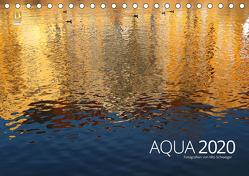 Aqua 2020 Fotografien von Mio Schweiger (Tischkalender 2020 DIN A5 quer) von Schweiger,  Mio
