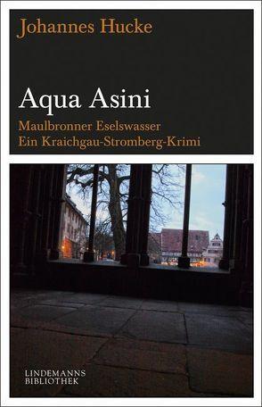 Aqua Asini von Hucke,  Johannes, Lindemann,  Constanze, Lindemann,  Thomas