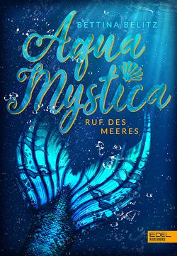 Aqua Mystica von Belitz,  Bettina
