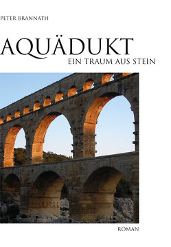 Aquädukt von Brannath,  Peter