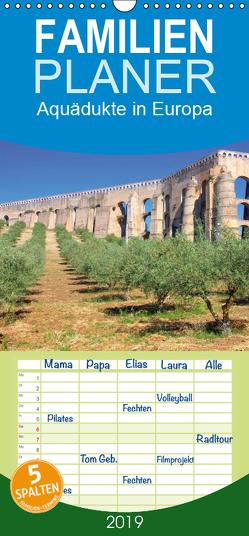 Aquädukte in Europa – Familienplaner hoch (Wandkalender 2019 , 21 cm x 45 cm, hoch) von LianeM