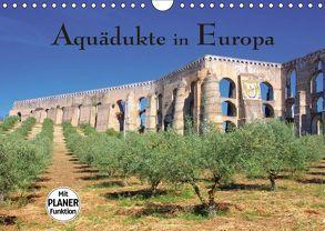 Aquädukte in Europa (Wandkalender 2018 DIN A4 quer) von LianeM