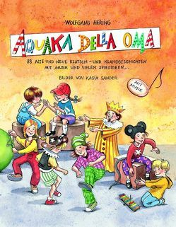 Aquaka Della Oma von Hering,  Wolfgang, Sander,  Kasia, Schön,  Bernhard