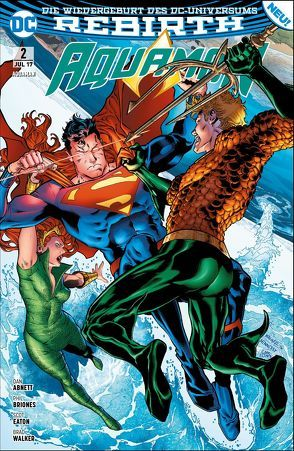 Aquaman von Abnett,  Dan, Briones,  Phil, Eaton,  Scot, Hidalgo,  Carolin, Walker,  Brad