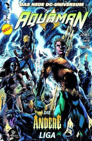 Aquaman von Ferreira,  Eber, Johns,  Geoff, Prado,  Joe, Reis,  Ivan