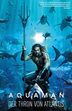 Aquaman: Der Thron von Atlantis von Johns,  Geoff, Pelletier,  Paul, Reis,  Ivan