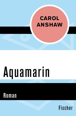 Aquamarin von Anshaw,  Carol, Drolshagen,  Ebba D.