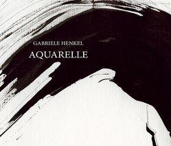Aquarelle von Henkel,  Gabriele