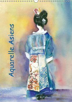 Aquarelle Asiens (Wandkalender 2019 DIN A3 hoch)