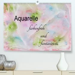 Aquarelle – farbenfroh und fantasievoll (Premium, hochwertiger DIN A2 Wandkalender 2020, Kunstdruck in Hochglanz) von Rau,  Heike