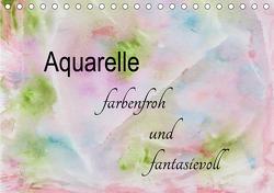 Aquarelle – farbenfroh und fantasievoll (Tischkalender 2021 DIN A5 quer) von Rau,  Heike