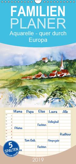 Aquarelle – quer durch Europa – Familienplaner hoch (Wandkalender 2019 , 21 cm x 45 cm, hoch) von Dürr,  Brigitte