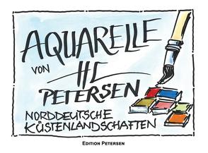 AQUARELLE VON HC PETERSEN von Karl,  Ludwig, Petersen,  Hans-Christian, Schlote,  Gina