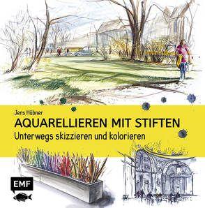 Aquarellieren mit Stiften von Hübner,  Jens