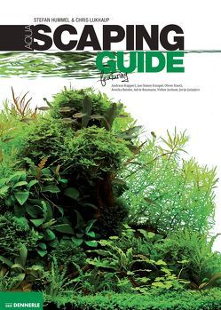 Aquascaping Guide von Hummel,  Stefan, Lukhaup,  Chris