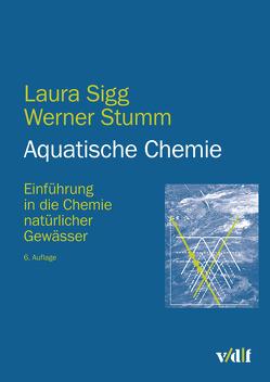 Aquatische Chemie von Sigg,  Laura, Stumm,  Werner