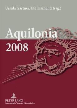 Aquilonia 2008 von Gärtner,  Ursula, Tischer,  Ute