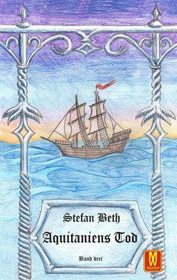 Aquitaniens Tod von Beth,  Stefan