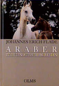 Araber von Flade,  Johannes E, Olms,  Georg W