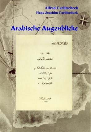 Arabische Augenblicke von Carlitscheck,  Alfred, Carlitscheck,  Hans-Joachim