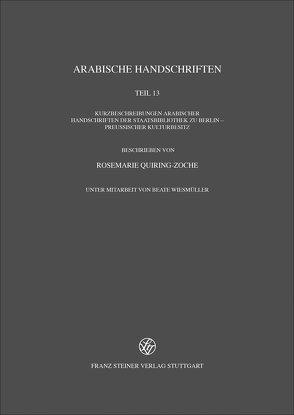 Arabische Handschriften von Quiring-Zoche,  Rosemarie, Wiesmüller,  Beate