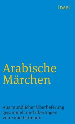 Arabische Märchen von Littmann,  Enno