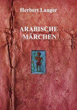 Arabische Märchen von Langer,  Herbert