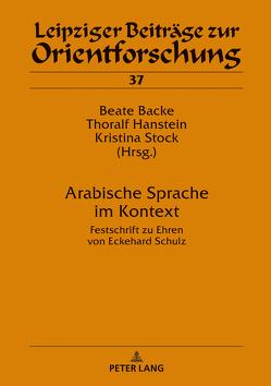 Arabische Sprache im Kontext von Backe,  Beate, Hanstein,  Thoralf, Stock,  Kristina