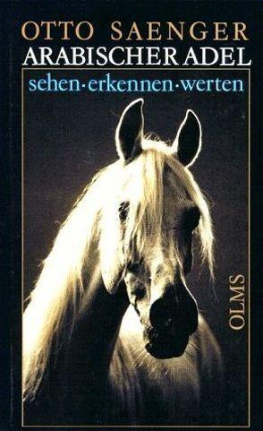 Arabischer Adel von Saenger,  Otto