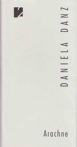 Jahresgabe der Literarischen Gesellschaft / Arachne von Berner,  Andreas, Danz,  Daniela, Vent,  Peter
