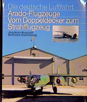 Arado-Flugzeuge von Kranzhoff,  Jörg A