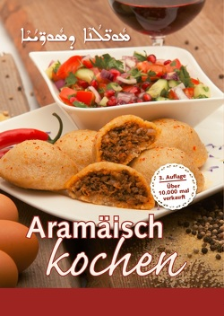 Aramäisch kochen von Aslan,  Maria, Celik,  Saliba, Dursun,  Lama