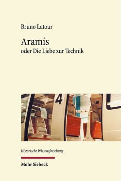 Aramis von Latour,  Bruno, Rossler,  Gustav, Schmidgen,  Henning