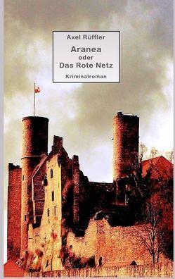 Aranea von Rüffler,  Axel