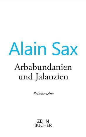 Arbabundanien und Jalanzien von Depountis,  Dimitris, Sax,  Alain
