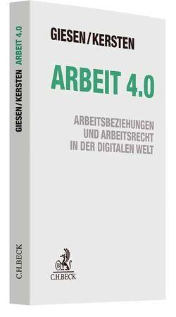 Arbeit 4.0 von Giesen,  Richard, Kersten,  Jens