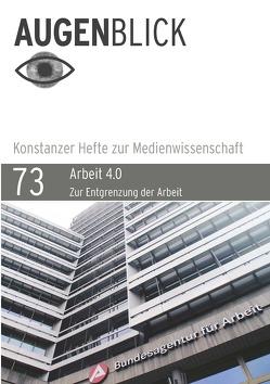 Arbeit 4.0. Zur Entgrenzung der Arbeit von Liggieri,  Kevin, Ochsner,  Beate, Zons,  Alexander