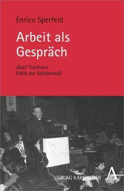 Arbeit als Gespräch von Sperfeld,  Enrico