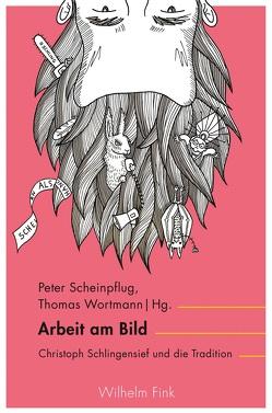 Arbeit am Bild von Peter Scheinpflug, Thomas Wortmann