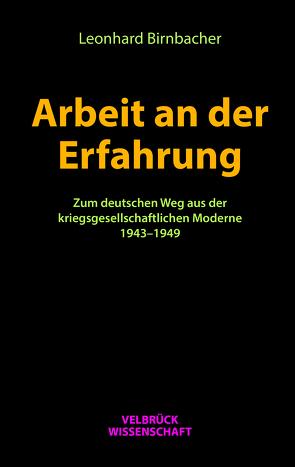 Arbeit an der Erfahrung von Birnbacher,  Leonhard