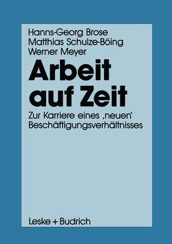 Arbeit auf Zeit von Brose,  Hanns-Georg, Meyer,  Werner, Schulze-Böing,  Matthias