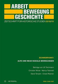 Arbeit – Bewegung – Geschichte. Zeitschrift für historische Studien 2018/III