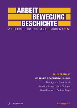 Arbeit – Bewegung – Geschichte. Zeitschrift für historische Studien 2019/I