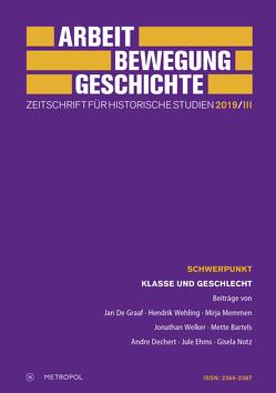 Arbeit – Bewegung – Geschichte. Zeitschrift für historische Studien 2019/III
