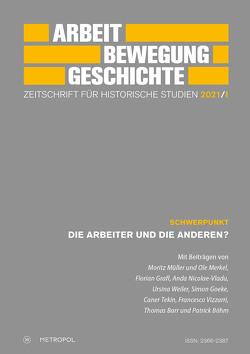Arbeit – Bewegung – Geschichte. Zeitschrift für historische Studien 2021/I