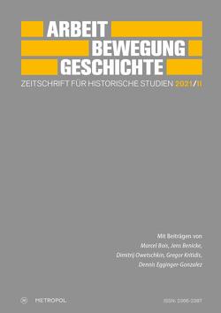 Arbeit – Bewegung – Geschichte. Zeitschrift für historische Studien 2021/II