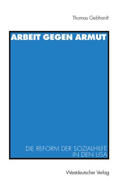 Arbeit gegen Armut von Gebhardt,  Thomas