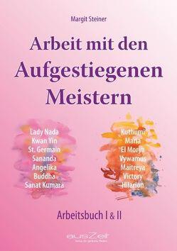 Arbeit mit den Aufgestiegenen Meistern von Steiner,  Margit